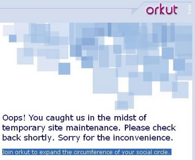 Orkuts Site Maintenance Screen