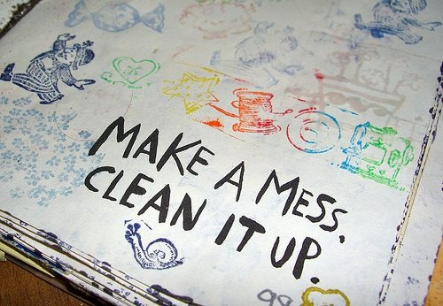 make_a_mess_clean_it_up.jpg