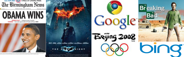 2008: Obama, Dark Knight, Google Chrome, Olympic Games China, Breaking Bad, Bing