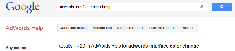 adwords help search results for adwords interface color change