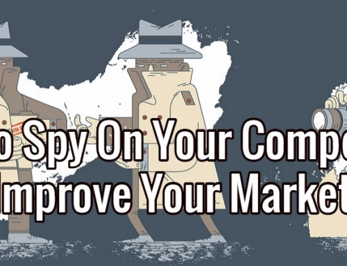 How To Use Your Competitors To Improve Your Marketing
