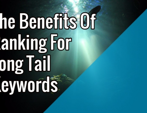 The Benefits Of Ranking For Long Tail Keywords