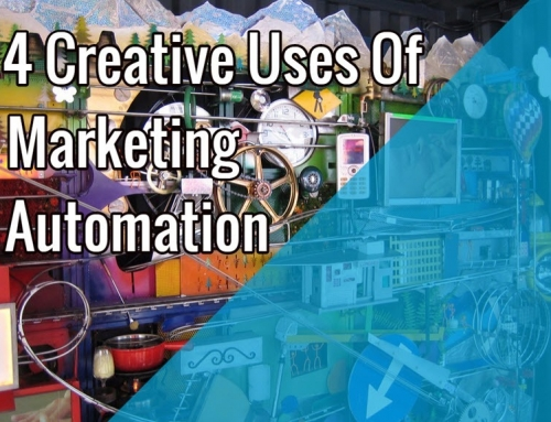 4 Creative Uses of Marketing Automation