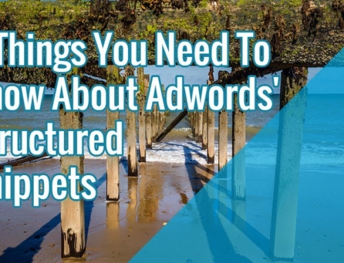 3 Things You Need To Know About Adwords' Structured Snippets