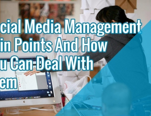 Social Media Management Pain Points And How You Can Deal With Them