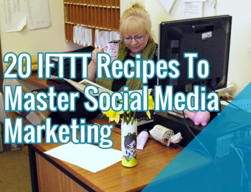 20 IFTTT Recipes To Master Social Media Marketing