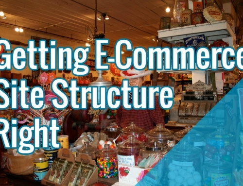Getting E-Commerce Site Structure Right