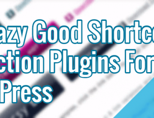 10 Crazy Good Shortcode Collection Plugins For WordPress