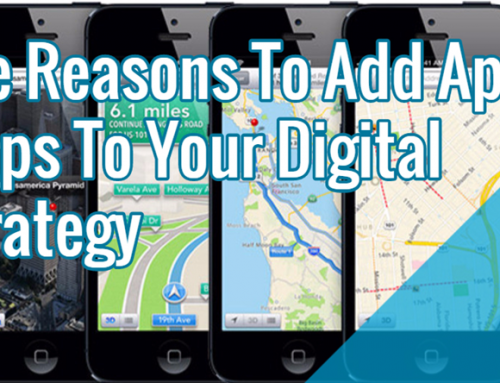 The Reasons To Add Apple Maps To Your Digital Strategy
