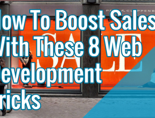 How To Boost Sales With These 8 Web Development Tricks