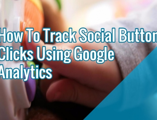 How To Track Social Button Clicks On Your Site Using Google Analytics