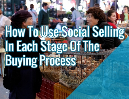 How To Use Social Selling In Each Stage Of The Buying Process