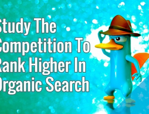 Study The Competition To Rank Higher In Organic Search