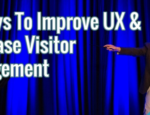 5 Ways To Improve UX And Increase Visitor Engagement