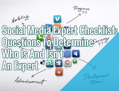 Social Media Expert Checklist: Questions To Determine Who Is And Isn't An Expert