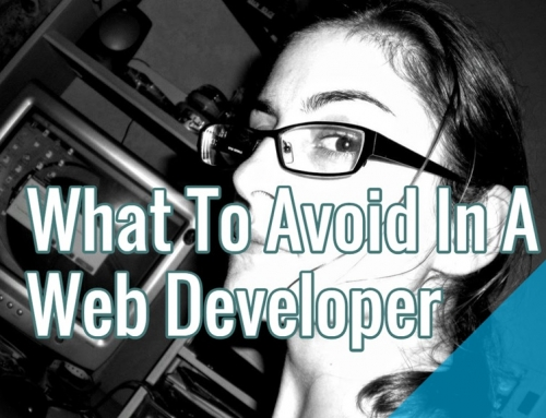 What To Avoid In A Web Developer