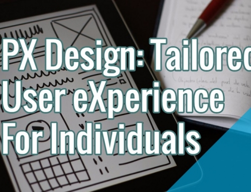 PX Design: Tailored User eXperience For Individuals