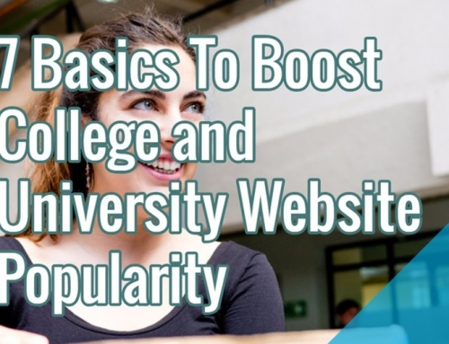 7 Basics To Boost College and University Website Popularity