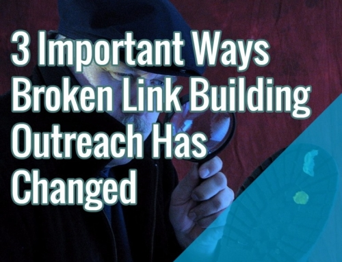3 Important Ways Link Building Outreach Has Changed