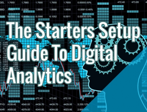 The Starters Setup Guide To Digital Analytics