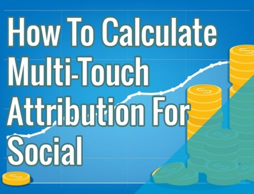 How To Calculate Multi-Touch Attribution For Social