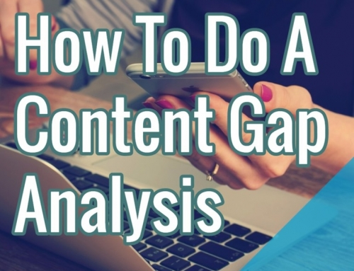 How To Do A Content Gap Analysis