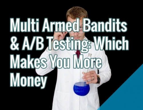 Multi Armed Bandits & A/B Testing: Which Is Better