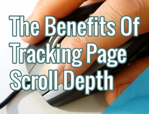 The Benefits Of Tracking Page Scroll Depth