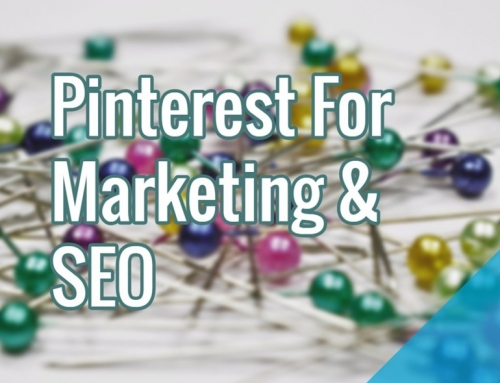 Pinterest For Marketing & SEO