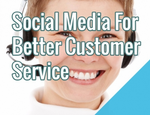 Social Media For Better Customer Service