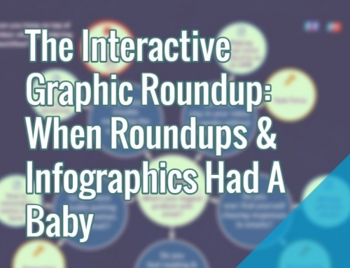 The Interactive Graphic Roundup: When Roundups & Infographics Had A Baby