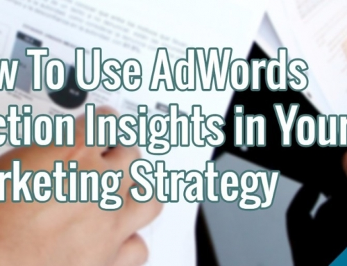 How To Use AdWords Auction Insights in Your Marketing Strategy