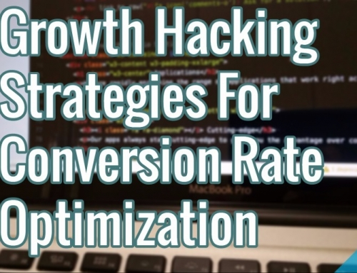 Growth Hacking Strategies For Conversion Rate Optimization
