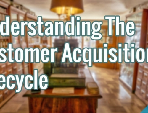 Understanding The Customer Acquisition Lifecycle
