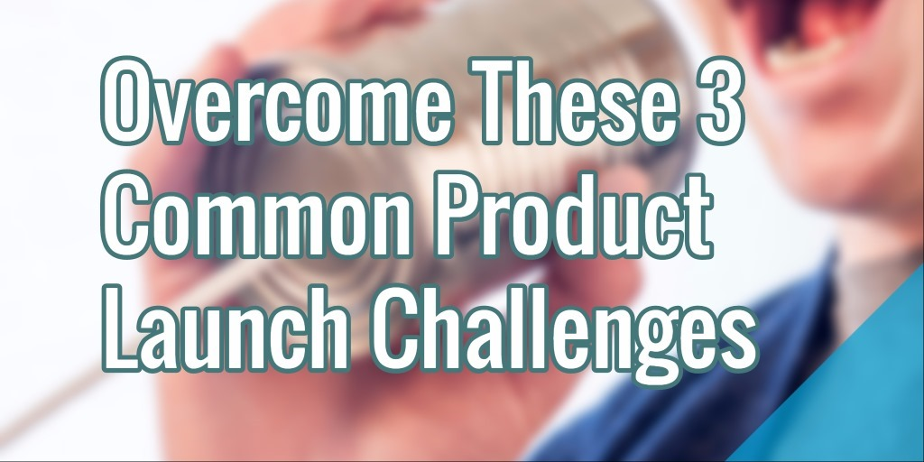 product-launch-challenges