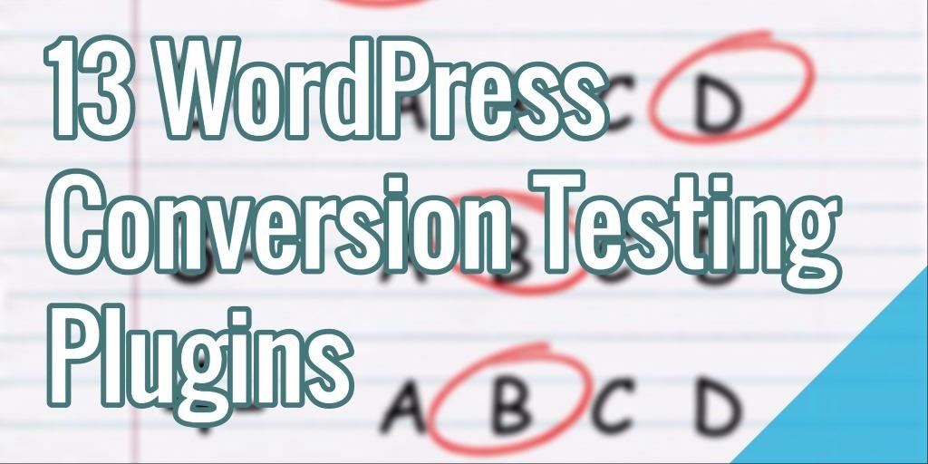 13 WordPress Conversion Testing Plugins - 웹