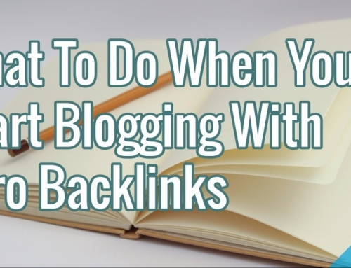 What To Do When You Start Blogging With Zero Backlinks