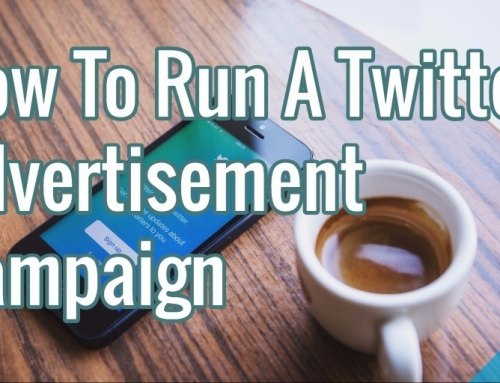 How To Run A Twitter Advertisement Campaign