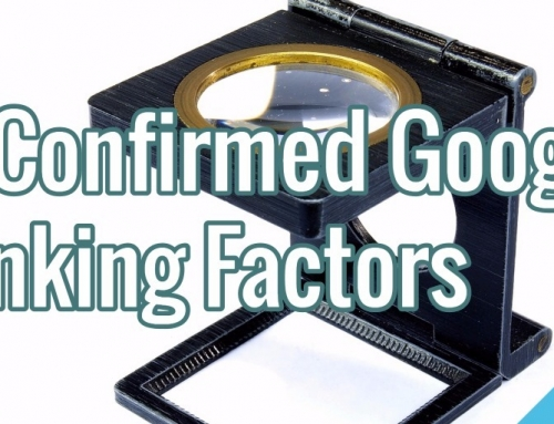 19 Confirmed Google Ranking Factors