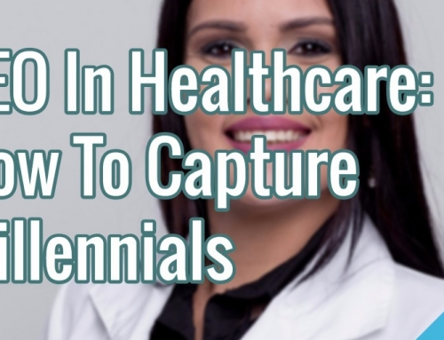 SEO In Healthcare – How To Capture Millennials
