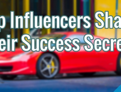 Influencer Marketing 101 – Top Influencers Share Their Success Secrets [Interview] (Part 5)