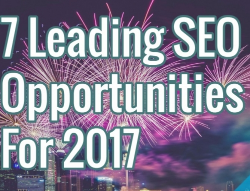 7 Leading SEO Opportunities For 2017