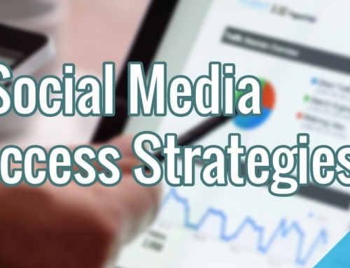 3 Social Media Success Strategies