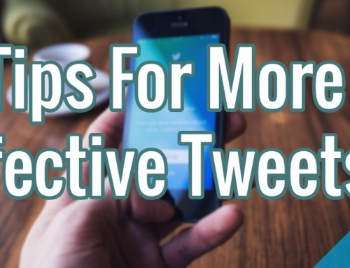 8 Tips for More Effective Tweets