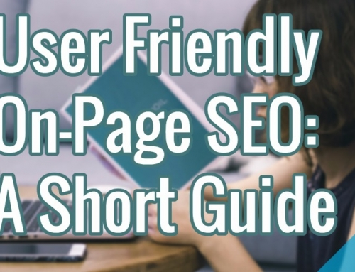 User Friendly On-Page SEO: A Short Guide