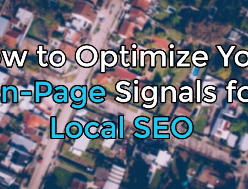 How to Optimize Your On-Page Signals for Local SEO