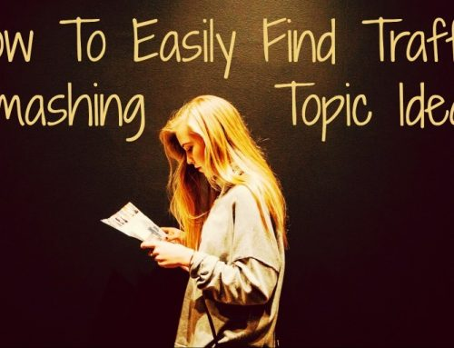 How To Easily Find Traffic Smashing Topic Ideas