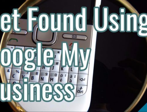 Get Found Using Google My Business