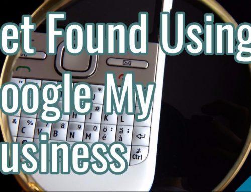 Get Found Using Google My Business