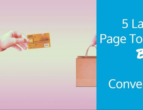 5 Landing Page Tools to Boost Your Conversions
